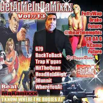 GetAtMe - GetAtMeInDaMixxx num 13 IKnowWhereThebodiesAt ft Fetty Wap 679 | GetAtMe | Scoop.it