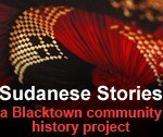 Sudanese Stories | Sudanese Stories | NSW Migration Heritage Centre | Events that have shaped Australia's identity | Scoop.it