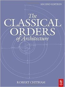 (EN) (PDF) - The Classical Orders of Architecture | Robert Chitham | Glossarissimo! | Scoop.it