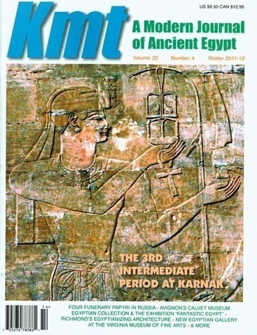 """Kmt, A Modern Journal of Ancient Egypt"", vol. 22, no. 4 (Winter 2011-12) 