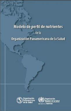 OPS OMS | Modelo de Perfil de Nutrientes de la OPS | Dietitians as a key professional to improve health | Scoop.it