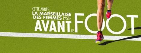 7ème Édition de La Marseillaise des Femmes   Communiquaction   Communiquaction News   Scoop.it