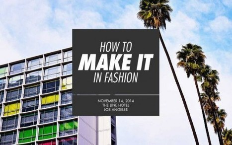 'HOW TO MAKE IT IN FASHION' FASHIONISTA EVENT Nov. 14th | Best of the Los Angeles Fashion | Scoop.it