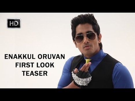 Enakkul Oruvan First Look Teaser HD | Tollywood Latest News Updates-Gossips-Movie Releases-News Updates | Scoop.it