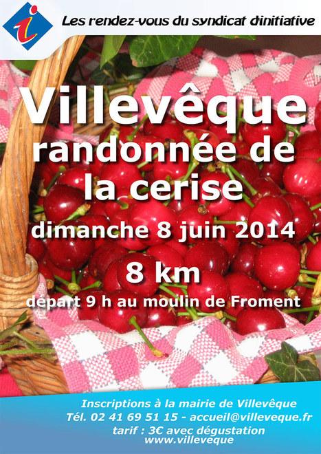 rando de la cerise - 8 juin - Villevêque | Villevêque, l'art de vivre au naturel | Scoop.it