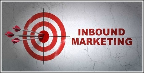 What You Should Know About Inbound Marketing… and Why You Should Care | Business | Scoop.it