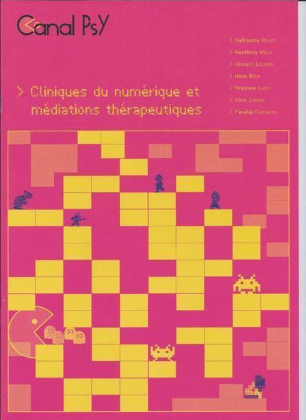 REVUE CANALPSY N°109 - Clinique du numérique et Médiation thérapeutiques   Le Jeu vidéo est-il dangereux ? : soigner par le Jeu vidéo   Scoop.it