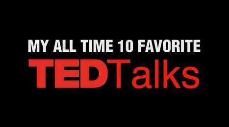 My All Time 10 Favorite TED Talks on Creativity | Kreativitätsdenken | Scoop.it
