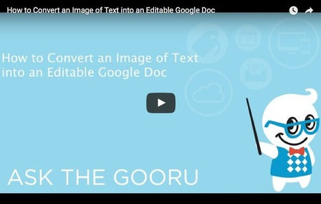 How to Convert Images of Text Into Editable Google Docs | The Gooru | Learning Bytes from The Consultants-E | Scoop.it