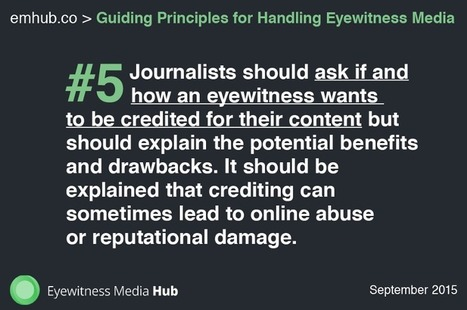 Eyewitness Media Hub launch Guiding Principles for Journalists | Multimedia Journalism | Scoop.it