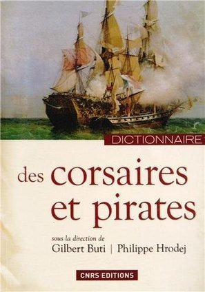 Dictionnaire des corsaires et des pirates | Metaglossia: The Translation World | Scoop.it