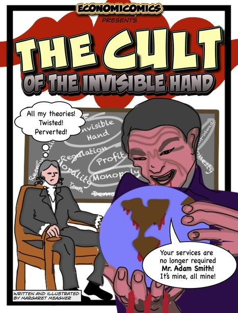 The Cult of the Invisible Hand | Microeconomics - Markets in action | Scoop.it
