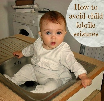 How to avoid child febrile seizures and get the right healthcare plan | Healthy Lifestyle | Scoop.it