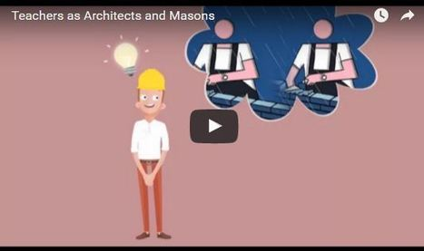 Do We View Teachers as Architects and Masons? - A.J. JULIANI | Professional Learning for Busy Educators | Scoop.it