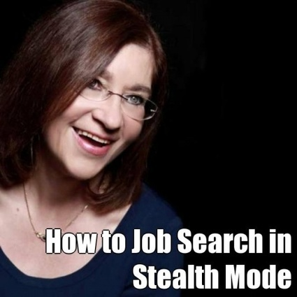 Stealth Job Search - How to Job Search Without Losing Your Job - Social-Hire | Career Advice, Tips, Trends, Resources | Scoop.it