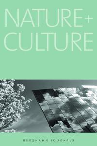 Nature and Culture Volume 11 / Issue 1 - 2016 | Parution de revues | Scoop.it