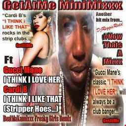 GetAtMe - GetAtMeMiniMixxx ft GucciMane and Cardi B IThinkILoveHer mix | GetAtMe | Scoop.it