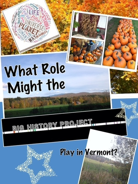 "Discussion Forum:           What Role Might the ""Big History Project"" Play in Vermont? 