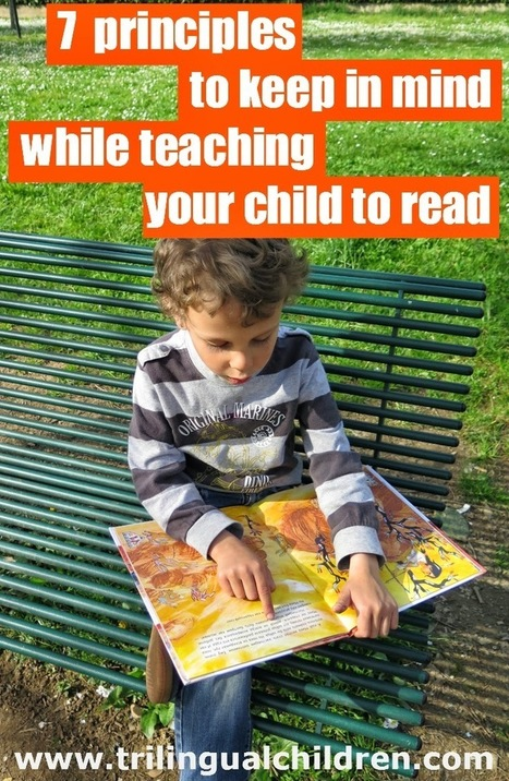 Raising a Trilingual Child: 7 principles to keep in mind while teaching your child to read.   Raising Bilingual  Multilingual Child   Scoop.it