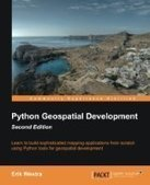 Python Geospatial Development, 2nd Edition - Free eBook Share | IT Books Free Share | Scoop.it