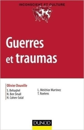 Olivier Douville (dir.) : Guerres et traumas   Nouvelles Psy   Scoop.it