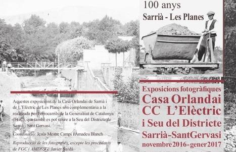 Al novembre: Exposicions 100 anys Sarrià-Les Planes | Actualitat dels centres de Sarrià-Sant Gervasi | Scoop.it
