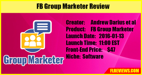 FB Group Marketer Review - Frank Luu Reviews | Product Launch Review | Scoop.it
