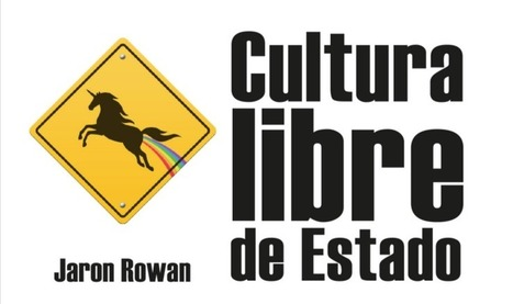 Pensar la cultura libre desde el Estado, y pensar el Estado desde la cultura libre | Maestr@s y redes de aprendizajes | Scoop.it