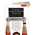 The Internet and Problem-Based Learning: Developing Solutions Through the WebThe Internet and Problem-Based Learning: Developing Solutions Through the Web book downloadWilliam Stepien, Peter S... | Engagement Based Teaching and Learning | Scoop.it