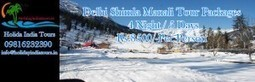 For Summer Holidays Delhi Shimla Manali Tour Packages | Tour Operators In Shimla | Scoop.it