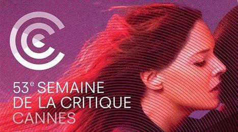 Reprise de la 53ème Semaine de la Critique - La Cinémathèque française | Actu Cinéma | Scoop.it