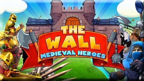 The Wall: Medieval Heroes Review | CasualGameGuides.com | Casual Games Reviews | Scoop.it