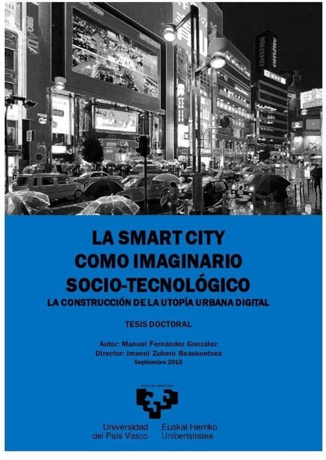 Smart cities as sociotechnical imaginary: introduction | Tech and urban life | Scoop.it