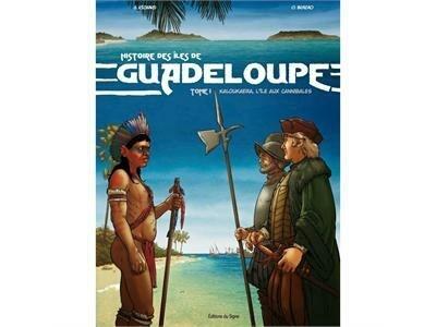 Guadeloupe, « L'Histoire des îles de Guadeloupe » en BD | Nos Racines | Scoop.it