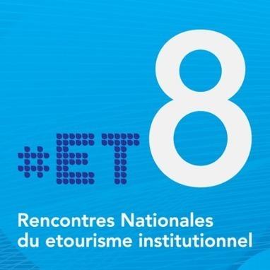 Retour vers les #ET8, premier bilan ! « etourisme.info | Web & Tourism | Scoop.it