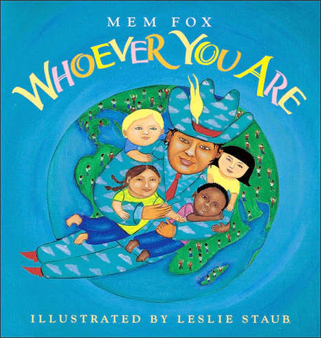 Picture Book: Whoever You Are | Cultural Characteristics of Families for Stage 1 | Scoop.it