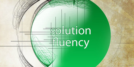 How Solution Fluency Mirrors Design Thinking [Infographic] | Education | Scoop.it