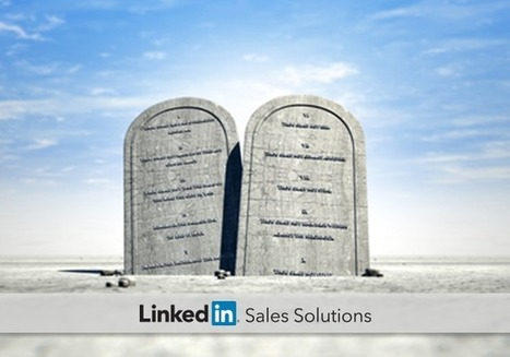 The 9 Commandments of Social Selling | Social Selling:  with a focus on building business relationships online | Scoop.it