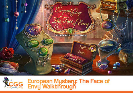 European Mystery: The Face of Envy Walkthrough: From CasualGameGuides.com | Casual Game Walkthroughs | Scoop.it
