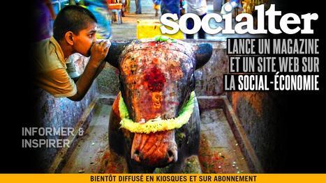 Socialter, le nouveau magazine de l'économie innovante et durable | Entrepreneur culturel | Scoop.it