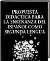 Propuesta Did&aacute;ctica para la Ense&ntilde;anza del Espa&ntilde;ol como Segunda Lengua: Un sendero para llegar al mundo de la literatura<br/> - Laura Cristina Trillos Leal - El Libro Total | Literatura Lengua A | Scoop.it