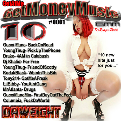 GetAtMe- New GetMoneyMusic '10' series (The word on the streets...) #ItsAboutTheMusic | GetAtMe | Scoop.it
