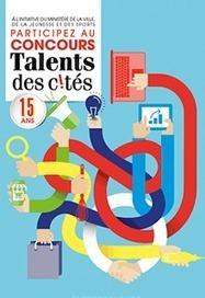 Concours Talents des Cités - La création d'entreprise dans les quartiers | Vie Associative et ESS | Scoop.it