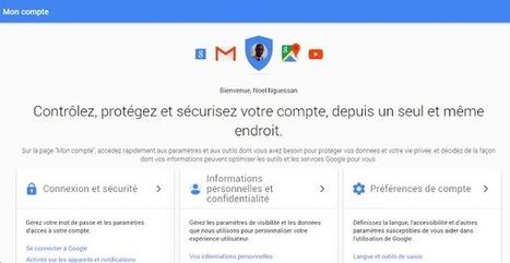 """Google lance la page """"Mon Compte"""" pour mieux sécuriser votre compte Google   Environnement Digital   Scoop.it"""