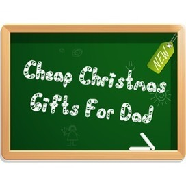 Cheap Gifts For Dad: Cheap Christmas Gifts For Dad | Christmas Gifts | Scoop.it