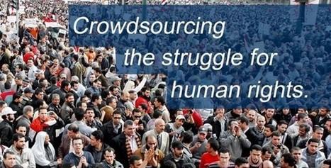 Crowdsourcing Human Rights | Peer2Politics | Scoop.it