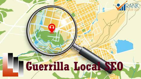 Guerrilla Local SEO- 16 Top Secrets | SEO | Scoop.it