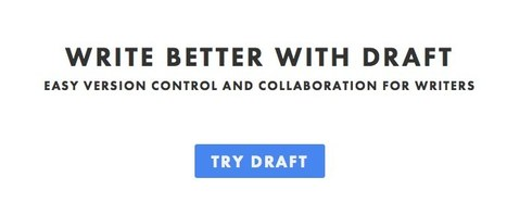 Draft. Write Better. | Let's Learn IT: New Media & Web 2.0 | Scoop.it