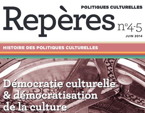 Démocratie culturelle et démocratisation de la culture - Repères n° 4-5 | MusIndustries | Scoop.it