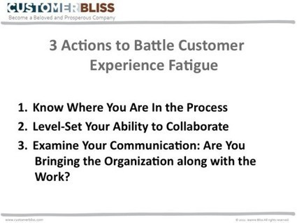 How to Battle Customer Experience Fatigue - Customer Bliss | Customer Service World | Scoop.it